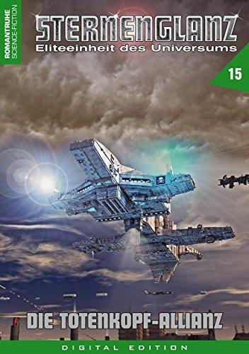 STERNENGLANZ - Eliteeinheit des Universums 15: Die Totenkopf-Allianz