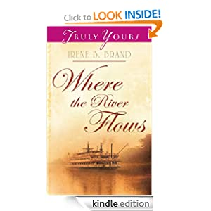 Where The River Flows (Truly Yours Digital Editions)