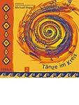 T�nze im Kreis, Tl.2, 1 Audio-CD