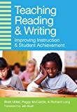 Teaching Reading and Writing: Improving Instruction and Student Achievement