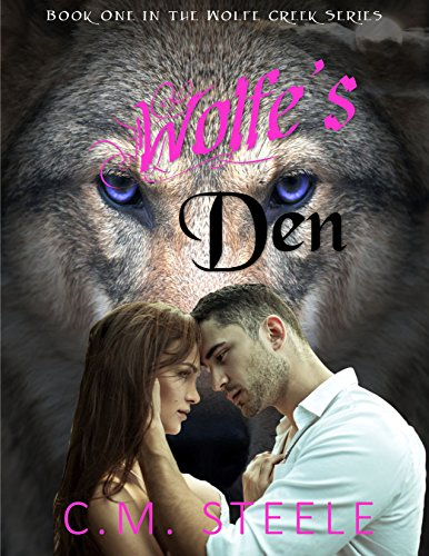Wolfe's Den (Wolfe Creek Book 1) PDF