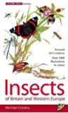 Insects of Britain and Western Europe: 3rd Edition (Field Guide)