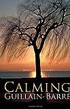 Calming Guillain-Barré