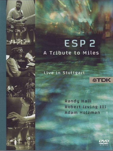 Esp 2: A Tribute to Miles - Live in Stuttgart
