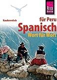 Kauderwelsch, Spanisch für Peru Wort für Wort