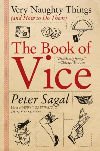 Image for The Book of Vice: Very Naughty Things (and How to Do Them)