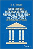 img - for Governance, Risk Management, Financial Regulation and Compliance: An Integrated Approach book / textbook / text book