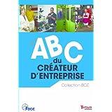 L'ABC du créateur d'entreprise