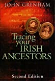 Tracing Your Irish Ancestors (0717127966) by John Grenham