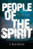 img - for People of the Spirit: The Story of God and His People (Leader's Guide) (Volume 1) book / textbook / text book