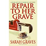 Repair to Her Grave (       UNABRIDGED) by Sarah Graves Narrated by Lindsay Ellison