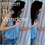 The Window | R Scott
