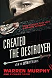 Created The Destroyer (Volume 1)