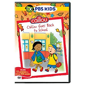 Best of Caillou: Caillou Goes to School