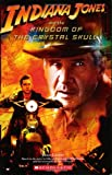 Indiana Jones and The Kingdom of the Crystal Skull (0545007011) by Luceno, James