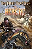 img - for The Heretic (General (Baen)) by Drake, David, Daniel, Tony (2014) Mass Market Paperback book / textbook / text book