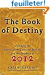 The Book of Destiny: Unlocking the Se...
