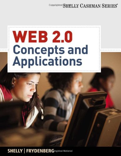 Web 2.0: Concepts and Applications (Shelly Cashman)