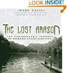 The Lost Amazon: The Photographic Jou...