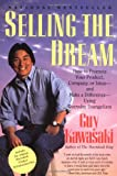 Selling the Dream (0887306004) by Kawasaki, Guy