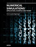 img - for Numerical Simulations - Applications, Examples and Theory book / textbook / text book