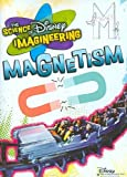 SCIENCE OF DISNEY IMAGINEERING:MAGNET SCIENCE OF DISNEY IMAGINEERING:MAGNET