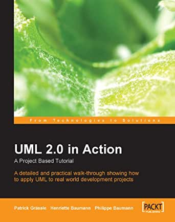 Amazon.com: UML 2.0 in Action: A project-based tutorial eBook