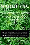 img - for Marijuana: The World's Most Misunderstood Plant book / textbook / text book