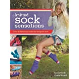 Knitted Sock Sensations: Over 40 Fabulous Looks for Feelgood Feetby Louise Butt