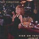 echange, troc Judy Carmichael - High on Fatsand Other Stuff