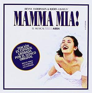 Mamma Mia! (Edicion en Espanol Grabada Por El Elenco Original)