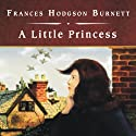 A Little Princess Audiobook by Frances Hodgson Burnett Narrated by Rebecca Burns