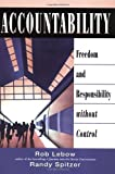 img - for Accountability: Freedom and Responsibility without Control: 1st (First) Edition book / textbook / text book