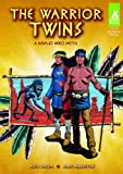 Warrior Twins: A Navajo Hero Myth (Short Tales Native American Myths)