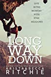 Long Way Down (Calloway Sisters)