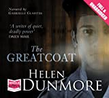 The Greatcoat (Unabridged Audiobook) Helen Dunmore