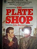 The Plate Shop (000615963X) by Harvey, John