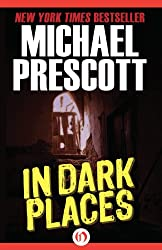 In Dark Places (English Edition)