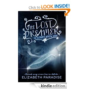 The Lost Dreamer eBook $0.99 Amazon.com (YA, Fantasy, Adventure, Romance)