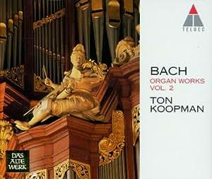 Bach: Organ Works, Vol 2 - Schubler and Leipzig Chorales (BWV 645-668) /Koopman * Amsterdam Baroque Choir