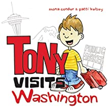 Tony Visits Washington (       UNABRIDGED) by Mona Conder, Patti Kelsey Narrated by Anthony Allen