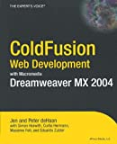 img - for ColdFusion Web Development with Macromedia Dreamweaver MX 2004 (Books for Professionals by Professionals) book / textbook / text book