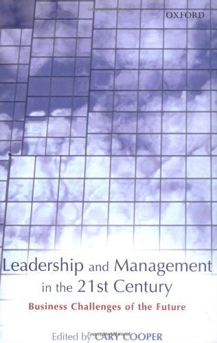 Leadership and Management in the 21st Century: