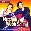 That Mitchell and Webb Sound  by David Mitchell, Robert Webb Narrated by  uncredited