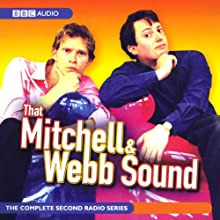 That Mitchell and Webb Sound: Radio Series 2 Radio/TV Program by David Mitchell, Robert Webb Narrated by  uncredited