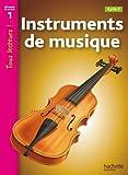 Instruments de musique Niveau 1 - Tous lecteurs ! - Ed.2010