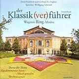 Der Klassik(ver)f�hrer Sonderband. Wagners Ring-Motive. 2 CDs