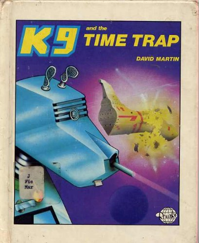 K-9 and the Time Trap (K9 series), David Martin