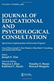 Implementation of Prevention Programs: A Special Issue of the journal of Educational and Psychological Consultation