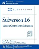 img - for Subversion 1.6 Official Guide - Version Control with Subversion by Ben Collins-Sussman (2009-10-02) book / textbook / text book